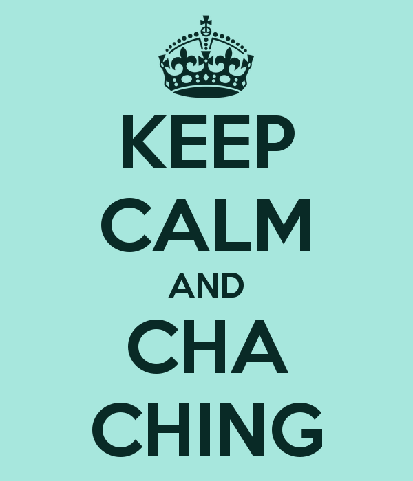 keep-calm-and-cha-ching-2